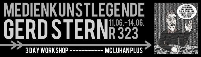 MCLUHAN PLUS – Medienkunstlegende GERD STERN ist wieder da!