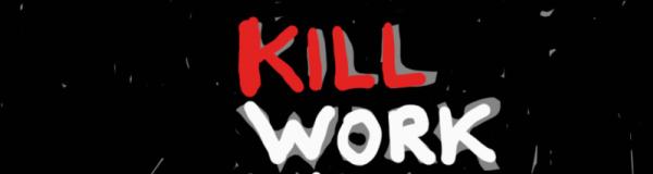 Kill Work Life Balance