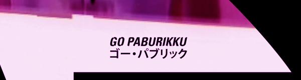 GO PABURIKKU – NEWS UPDATE
