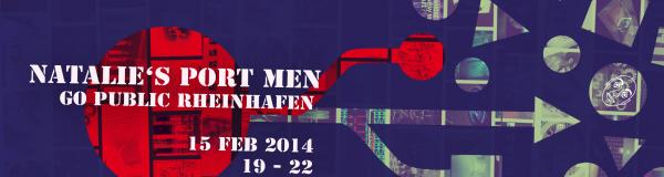NATALIE'S PORT MEN – Go Public Rheinhafen
