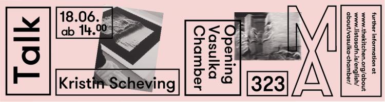 Opening Vasulka Chamber – Kristin Scheving