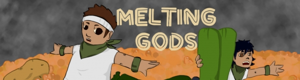 Melting Gods