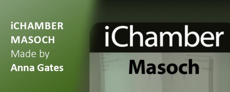 iChamber Masoch