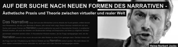 AUF DER SUCHE NACH NEUEN FORMEN DES NARRATIVEN – Ästhetische Praxis und Theorie zwischen virtueller und realer Welt