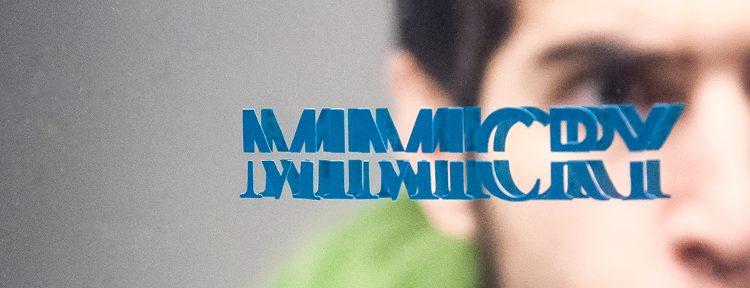 Mimicry – Maske und Spiel